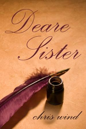 Historical letters- Deare Sister